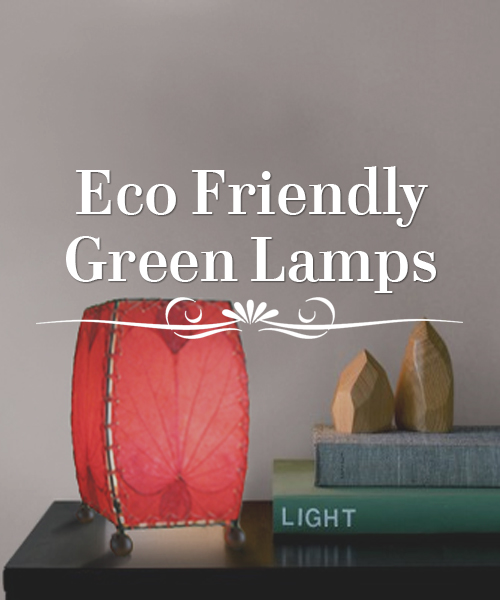 Eco Friendly Green Lamps