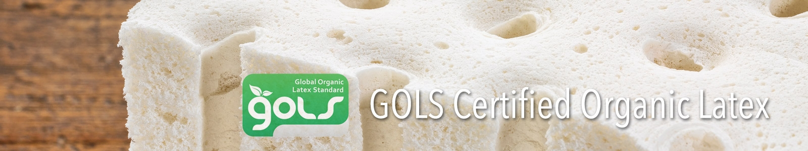 GOLS Certified Organic Latex