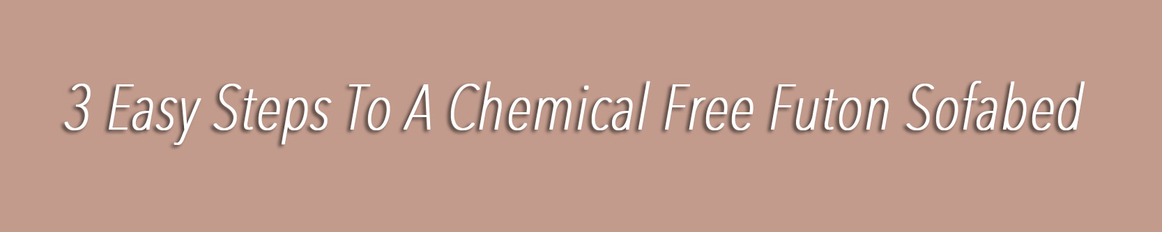Chemical free lifestyle