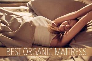 What's The Best Organic Mattress?