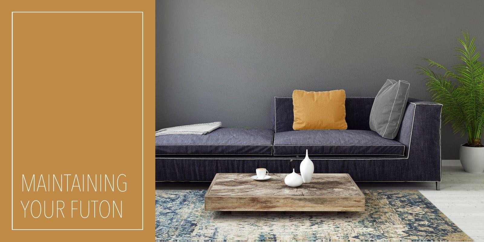 Maintaining Your futon frame, and futon mattress