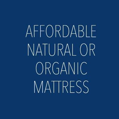 affordable natural or organic mattress