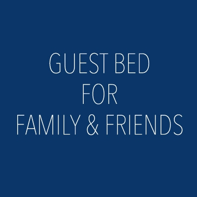 comfortable soft and guest bed from family and friends