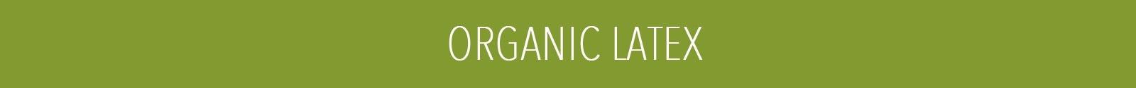 Organic Latex
