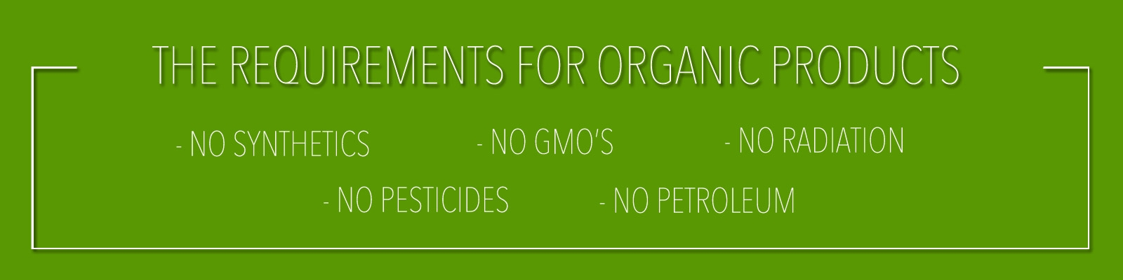 The Requirements For Organic Products