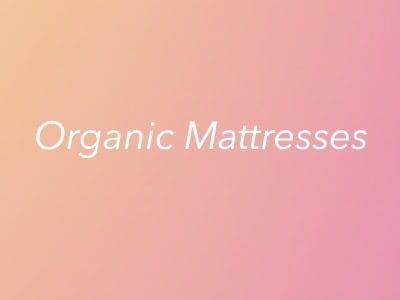 Organic Mattresses