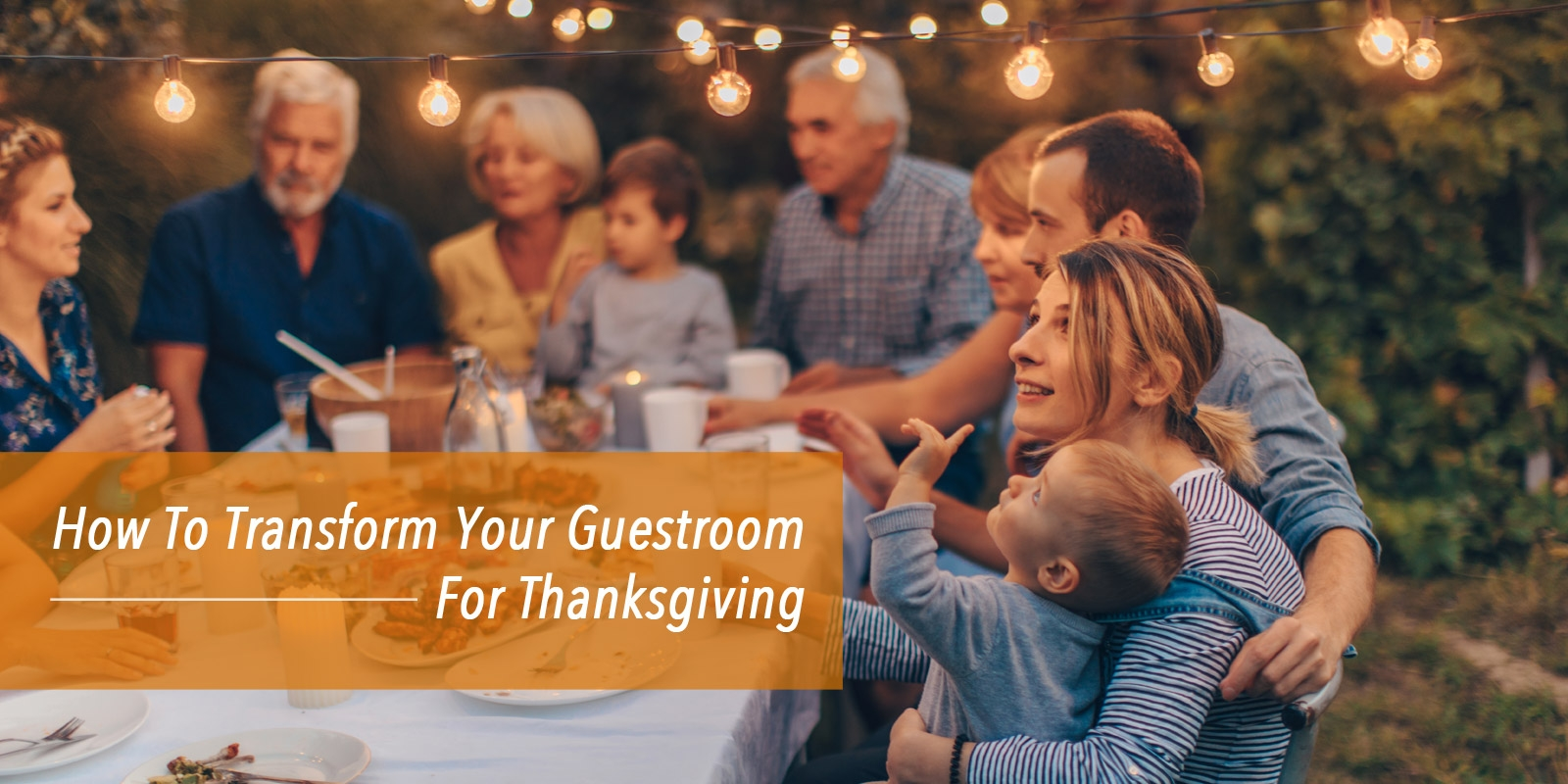 How To Make Your Guests Comfortable This Thanksgiving
