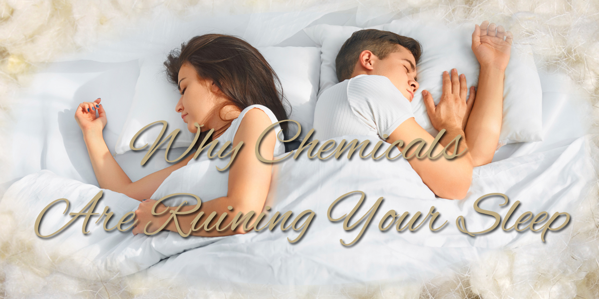 Why Chemicals Are Ruining Your Sleep